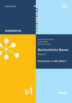 Barrierefreies Bauen Band 1 - Loeschcke, Gerhard; Marx, Lothar; Pourat, Daniela