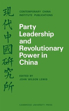Party Leadership and Revolutionary Power in China - Lewis, Andrew