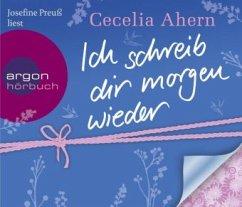 Ich schreib dir morgen wieder, 5 Audio-CDs - Ahern, Cecelia