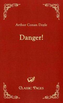 Danger! - Doyle, Arthur Conan