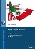 Erfolgsmodell NAFTA?