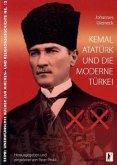 Kemal Atatürk und die moderne Türkei