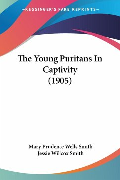 The Young Puritans In Captivity (1905)