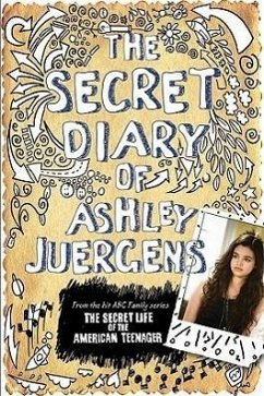 The Secret Diary of Ashley Juergens - Juergens, Ashley