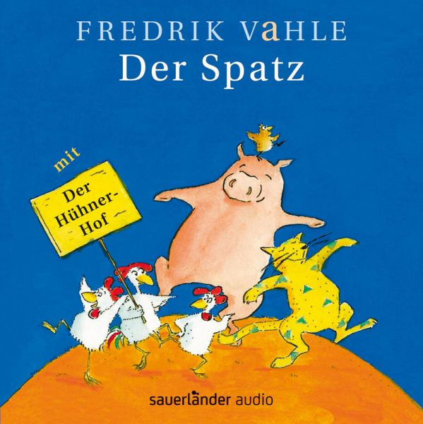 der spatz ab 4 jahre von fredrik vahle auf audio cd. Black Bedroom Furniture Sets. Home Design Ideas