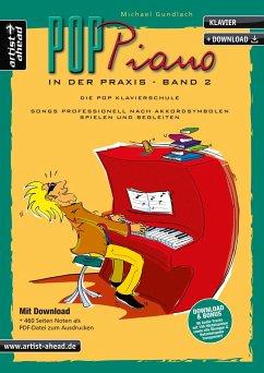 Pop-Piano in der Praxis - Gundlach, Michael