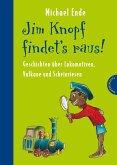 Jim Knopf findet's raus - Alles über Lokomotiven, Vulkane und Scheinriesen