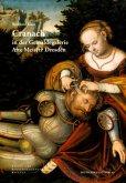 Cranach in der Gemäldegalerie: Alte Meister Dresden