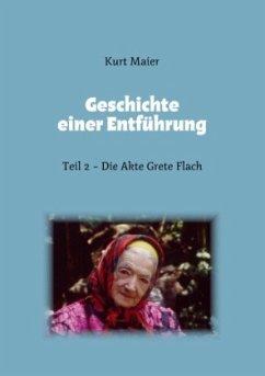 Geschichte einer Entführung - Maier, Kurt