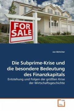 Die Subprime-Krise und die besondere Bedeutung ...
