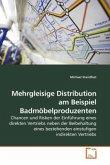 Mehrgleisige Distribution am Beispiel Badmöbelproduzenten