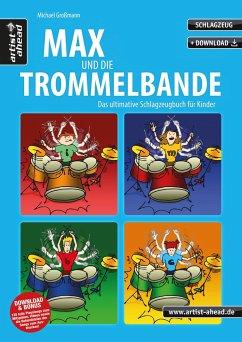 Max und die Trommelbande, m. MP3-CD
