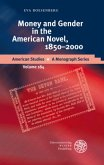 Money and Gender in the American Novel, 1850-2000
