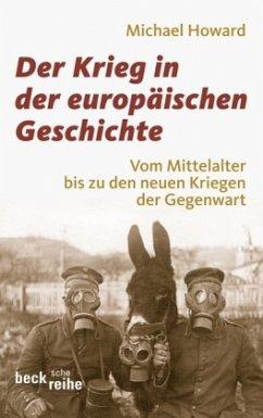Der Krieg in der europäischen Geschichte - Howard, Michael