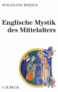 Englische Mystik des Mittelalters - Riehle, Wolfgang