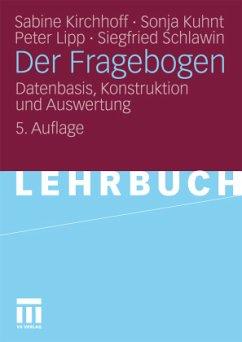 Der Fragebogen - Kirchhoff, Sabine; Kuhnt, Sonja; Lipp, Peter; Schlawin, Siegfried
