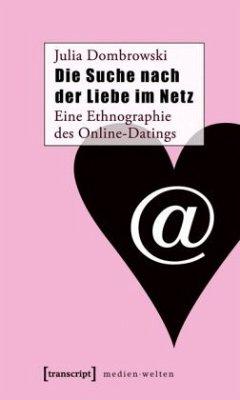Die Suche nach der Liebe im Netz