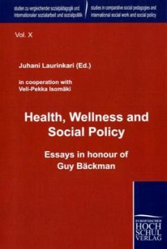 Health, Wellness and Social Policy