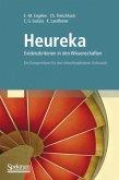 Heureka - Evidenzkriterien in den Wissenschaften