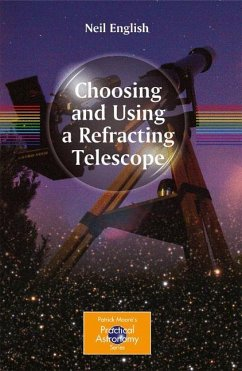 Choosing and Using a Refracting Telescope - English, Neil