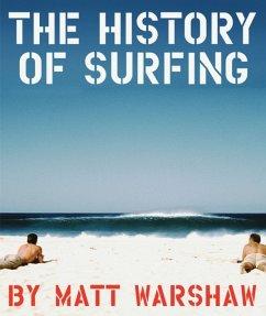 History of Surfing - Warshaw, Matt