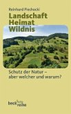 Landschaft - Heimat - Wildnis