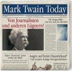 Mark Twain Today - Von Journalisten und anderen Lügnern, 2 Audio-CDs