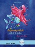 Der Regenbogenfisch entdeckt die Tiefsee. Deutsch-Französisch