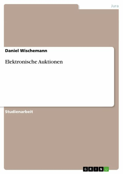 elektronische auktionen von daniel wischemann fachbuch. Black Bedroom Furniture Sets. Home Design Ideas