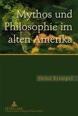 Mythos und Philosophie im alten Amerika
