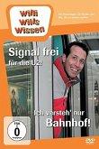 Willi wills Wissen - Signal frei für die U2! / Ich verstehŽ nur Bahnhof!