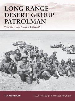 Long Range Desert Group Patrolman: The Western Desert 1940-43 - Moreman, Timothy Robert