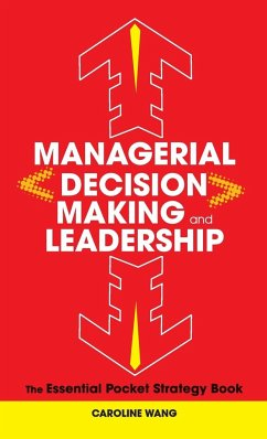 Managerial Decision Making Leadership - Wang, Caroline
