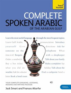 Complete Spoken Arabic (of the Arabian Gulf) Beginner to Intermediate Course: Learn to Read, Write, Speak and Understand a New Language - Smart, Frances