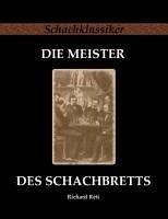 Die Meister des Schachbretts - Réti, Richard