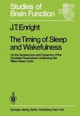 The Timing of Sleep and Wakefulness