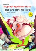 Wie pinkelt eigentlich ein Huhn?, Deutsch-Griechisch, m. Audio-CD