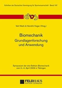 Biomechanik - Grundlagenforschung und Anwendung