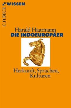 Die Indoeuropäer - Haarmann, Harald
