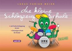 Die kleine Schlagzeug-Schule, m. Audio-CD - Meier, Lukas F.