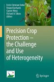 Precision Crop Protection - the Challenge and Use of Heterogeneity