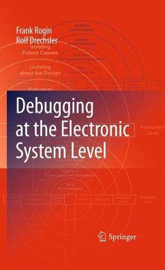 Debugging at the Electronic System Level - Rogin, Frank;Drechsler, Rolf