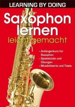 Saxophon lernen leicht gemacht, für Altsaxophon