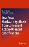 Low Power Hardware Synthesis from Concurrent Action Oriented Specifications