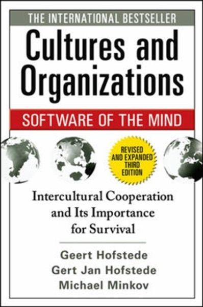 Cultures and Organizations - Software of the Mind - Hofstede, Geert; Hofstede, Gert J.; Minkov, Michael