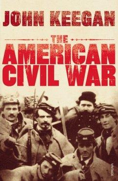 The American Civil War - Keegan, John