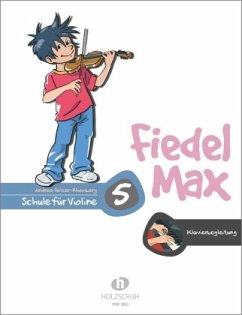 Fiedel-Max für Violine - Schule, Klavierbegleitung