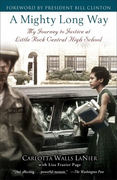 A Mighty Long Way: My Journey to Justice at Little Rock Central High School - Lanier, Carlotta Walls; Page, Lisa Frazier