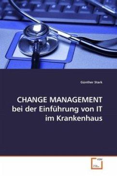 CHANGE MANAGEMENT bei der Einführung von IT im ...