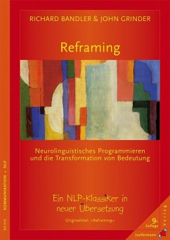 Reframing - Bandler, Richard; Grinder, John